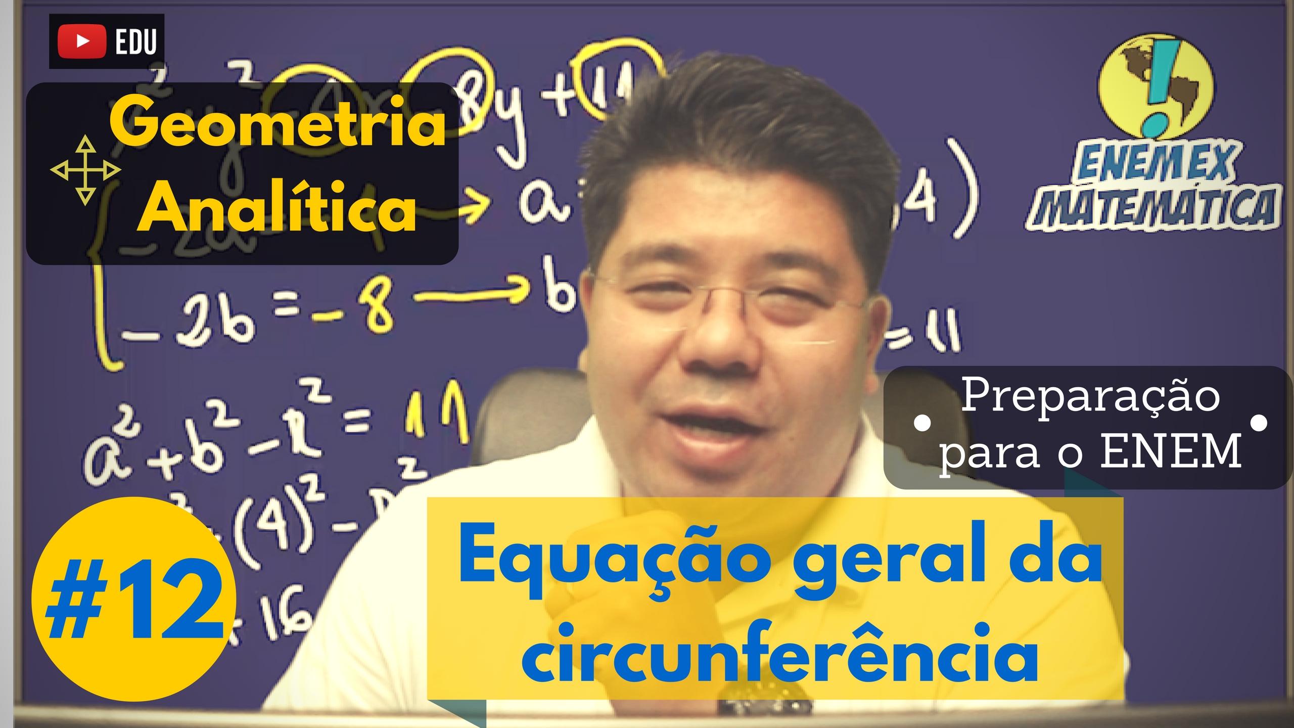 Equação geral, circunferência, raio, distância, pitágoras,centro,